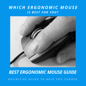 Best Ergonomic Mouse Guide