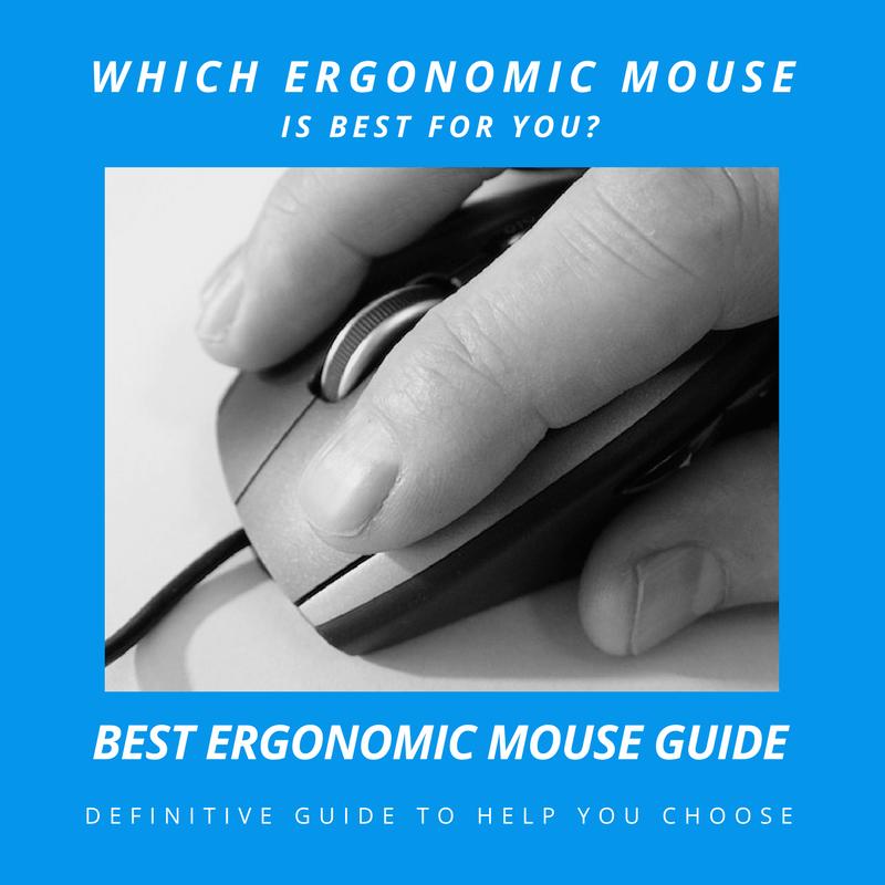 Best Ergonomic Mouse Guide